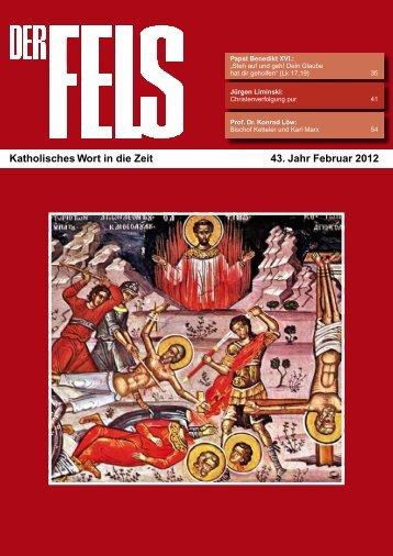 Katholisches Wort in die Zeit 43. Jahr Februar 2012 - Der Fels