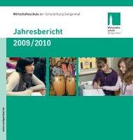 Jahresbericht 2009/2010 - irtschaftsschule Seligenthal
