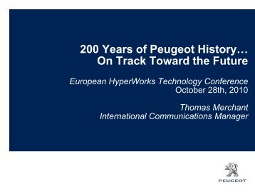 200 Years of Peugeot History… - HyperWorks Technology ...