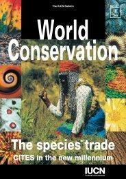 CITES in the new millennium - IUCN