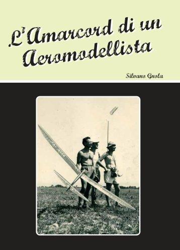 L Amarcord di un Aeromodellista L Amarcord di ... - La Fenice Rimini