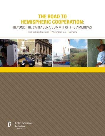 The Road to Hemispheric Cooperation: Beyond the Cartagena