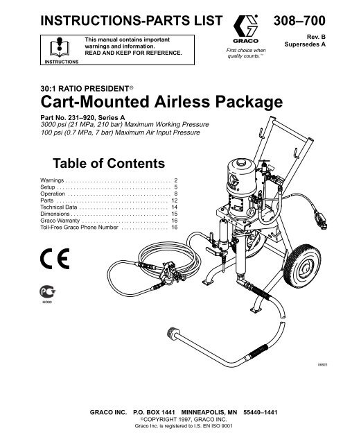 308700B 30:1 Ratio President Cart-Mounted Airless Pkg  - Graco Inc