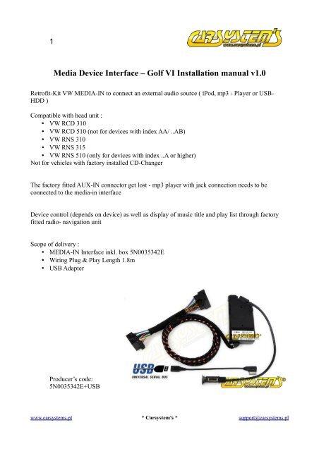 Media Device Interface – Golf VI Installation manual v1 0