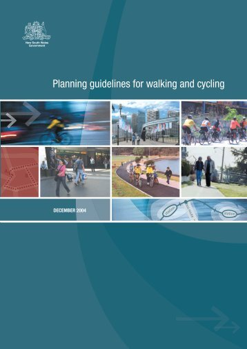 Planning guidelines for walking and cycling - Department of ...