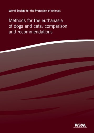 Methods for the euthanasia of dogs and cats - ICAM - International ...