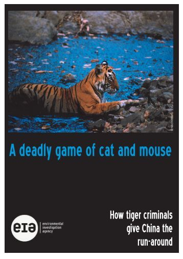 A deadly game of cat and mouse - Environmental Investigation Agency