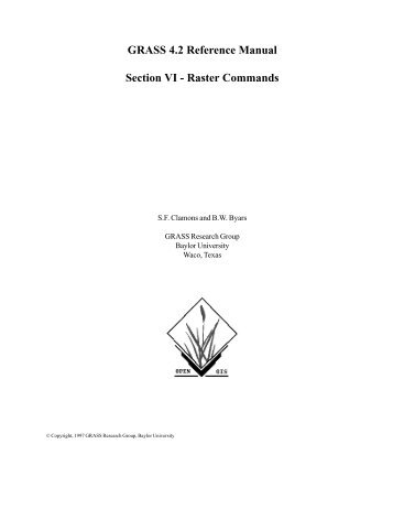 GRASS 4.2 Reference Manual Section VI - Raster ... - Tux.org