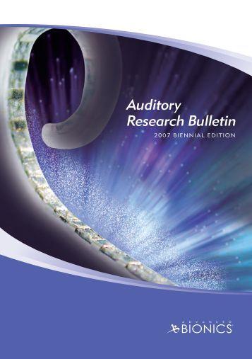 Auditory Research Bulletin 2007 Biennial Edition - Advanced Bionics