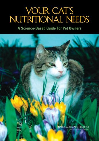 Your Cat's Nutritional Needs - The National Academies