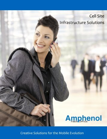 Cell Site Infrastructure Solutions - Amphenol Fiber Optic
