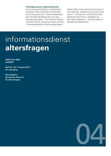 DZA: Informationsdienst Altersfragen (IDA) 2011 Heft 04 - Deutsches ...