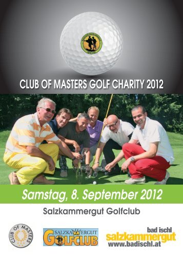 Club of Masters - Charity Turnier - Salzkammergut Golfclub