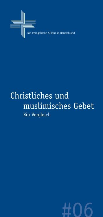 Christliches und muslimisches Gebet - Deutsche Evangelische Allianz