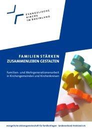 Familien stärken Zusammenleben gestalten - Evangelische ...