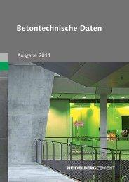 Betontechnische Daten - Ausgabe 2011 - HeidelbergCement