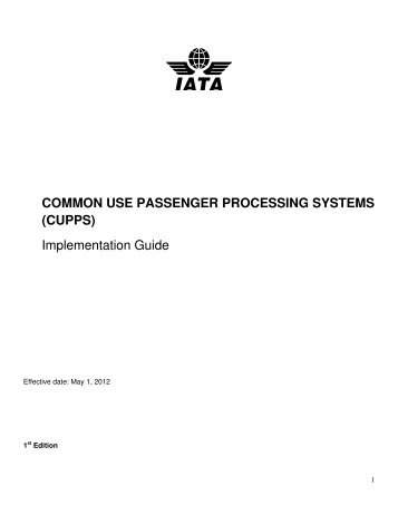 COMMON USE PASSENGER PROCESSING SYSTEMS ... - IATA
