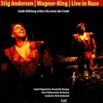 Stig Andersen | Wagner-Ring | Live in Ruse - Naxos Music Library