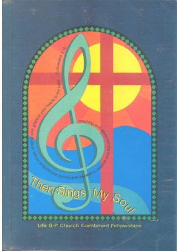 Then Sings My Soul Hymnal - Bpcwa.com