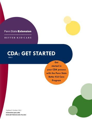 CDA: Get StArteD - Better Kid Care - Pennsylvania State University
