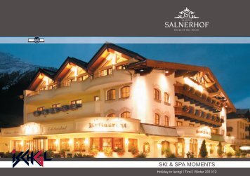 SKI & SPA MOMENTS - Hotel Salnerhof