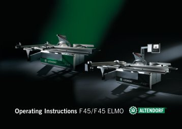 Operating Instructions F 45 / F 45 ELMO - Altendorf
