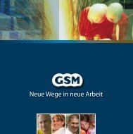 Neue Wege in neue Arbeit - GSM Group