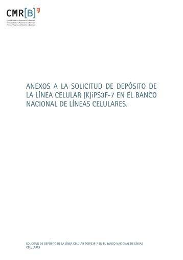 ANEXOS A LA SOLICITUD DE DEPÓSITO DE LA LÍNEA CELULAR ...