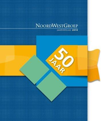 Download jaarverslag 2010 - NoordWestGroep