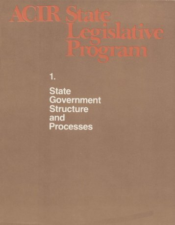ACIR State Government Structure and Processes - University of ...
