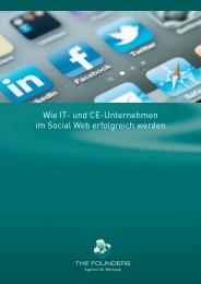 Wie IT- und CE-Unternehmen im Social Web ... - THE FOUNDERS