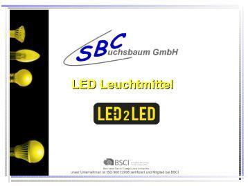 LED Leuchtmittel - SBC Buchsbaum GmbH