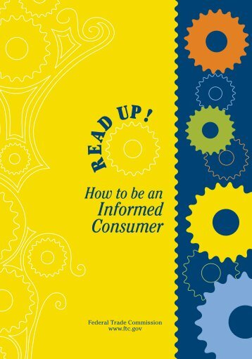 Read Up! How to be an Informed Consumer - Federal Trade ...