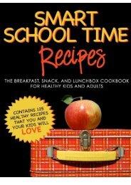 SMART SCHOOL TIME RECIPES_ The Breakfast, Snack ... - Blogs