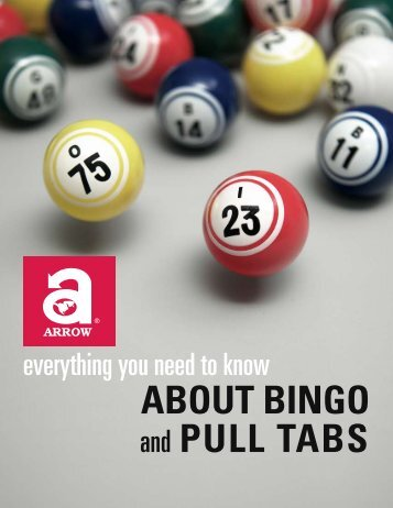 ABOUT BINGO and PULL TABS - Arrow International