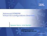 Advanced POWER6 Virtual IO Configurations Overview - IBM