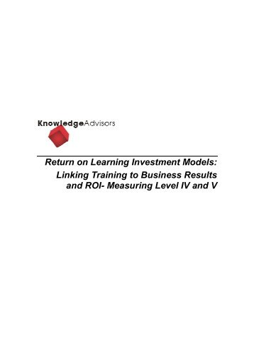 Return on Learning Investment Models: Linking Training to ... - CEdMA