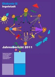 Jahresbericht 2011 - Diakonisches Werk Ingolstadt