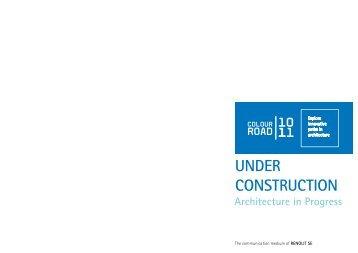 UNDER CONSTRUCTION Architecture in Progress - renolit