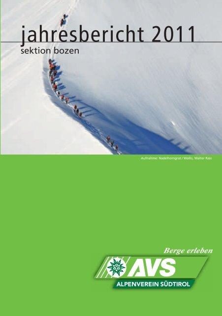 Jahresbericht 2011 der Sektion Bozen - Alpenverein Südtirol