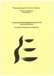 Anregungen für den Religiensunterricht mit ... - RPZ Heilsbronn