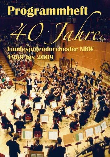 40 Jahre Landesjugendorchester NRW - Förderkreis LJO eV