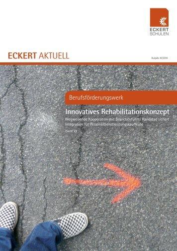 Innovatives Rehabilitationskonzept - Eckert Schulen