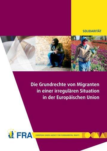 Die Grundrechte von Migranten in einer irregulären Situation in der ...