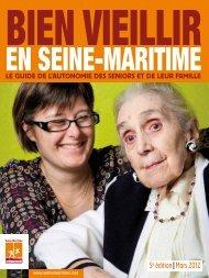 Guide bien vieillir en Seine-Maritime 2012 - Département de Seine ...