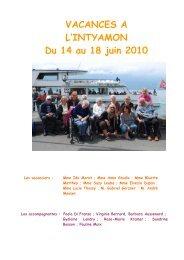 VACANCES A L'INTYAMON Du 14 au 18 juin 2010