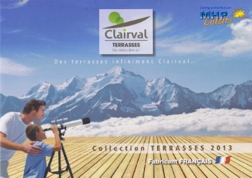 Catalogue Clairval Terrasses 2013 - MHP Loisirs