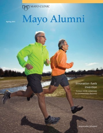 Mayo Alumni Magazine 2011 Spring - MC4409-0511 - Mayo Clinic