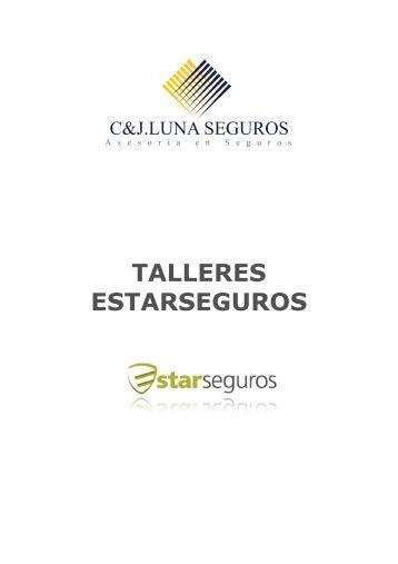 TALLERES ESTARSEGUROS - C & J Luna Seguros