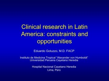 Clinical Research in Latin America. Development of new ... - Ghf06.org